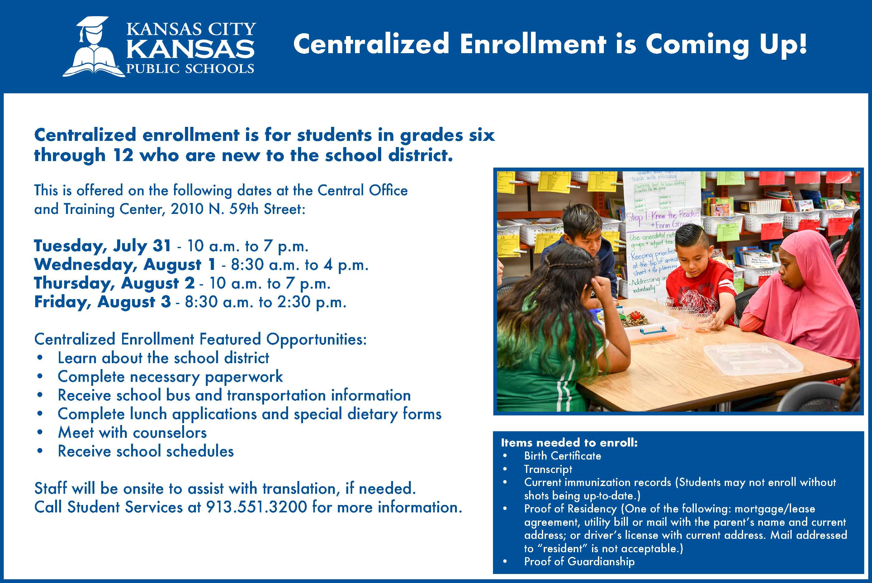 Information about Centralized Enrollment Slide call 913.279.2248 for more information