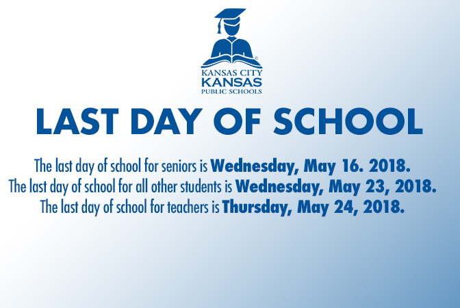 Last day of school for seniors is May 16, for all other students is May 23, and last day for teachers is May 24.