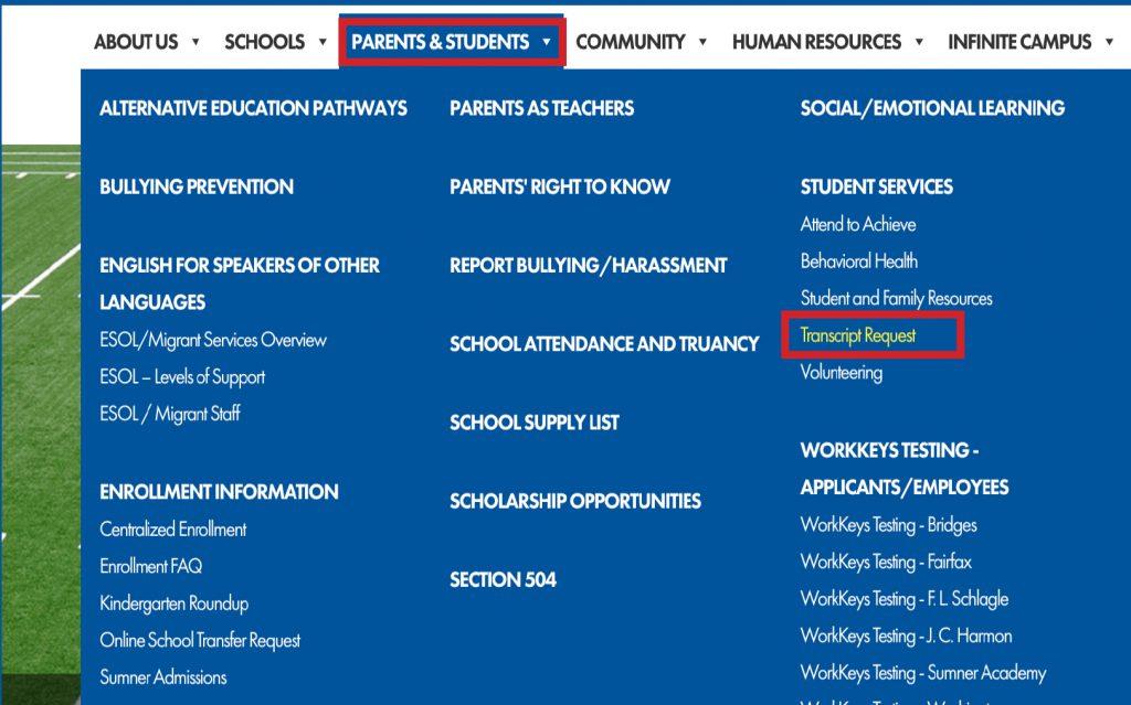 "Click ""Student Transcript Request"" under the ""Parents & Students"" tab of the main menu."