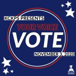 KCKPS Presents Your Voice, Your Vote - November 3, 2020