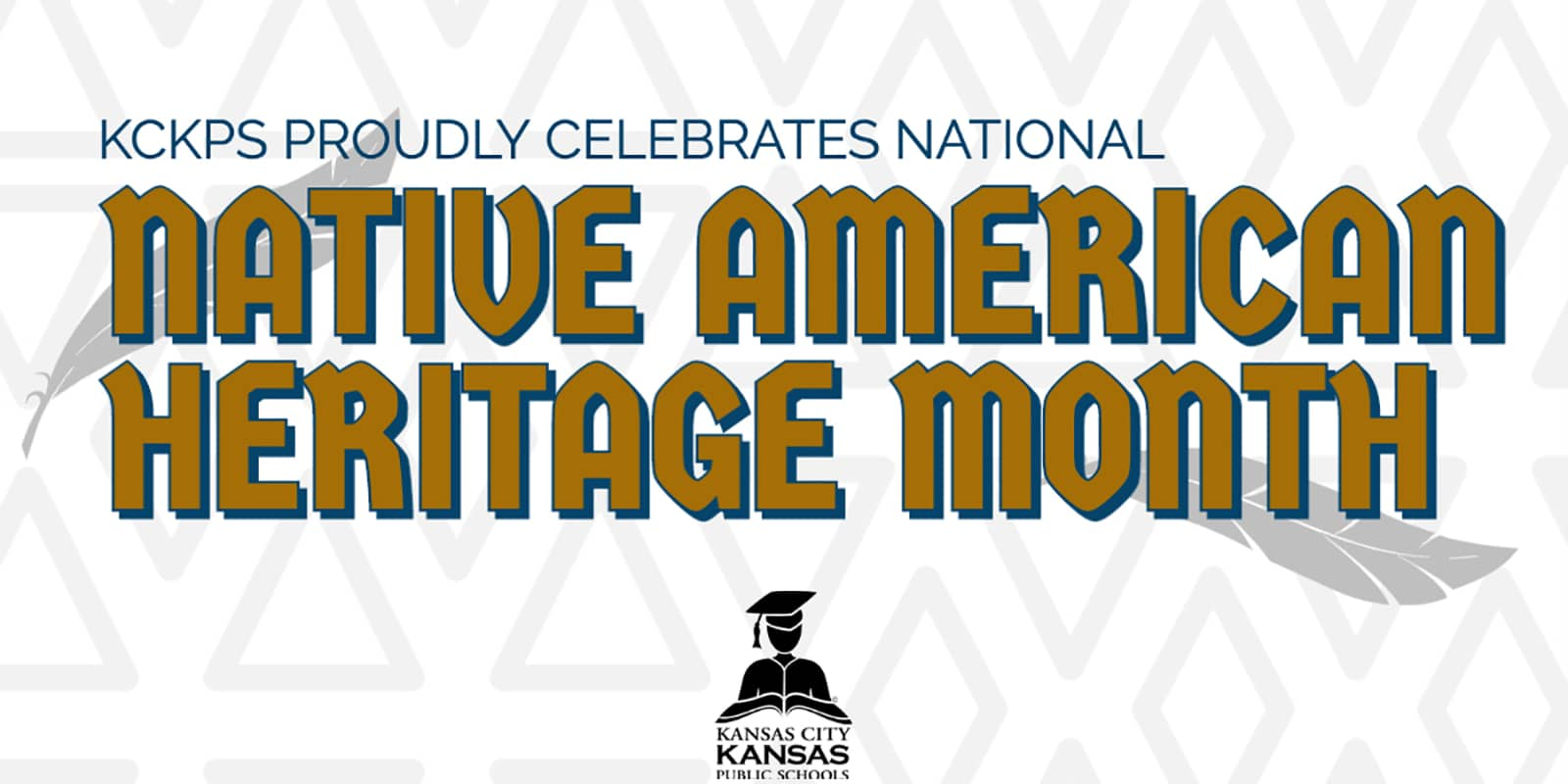 KCKPS Proudly Celebrates National Native American Heritage Month