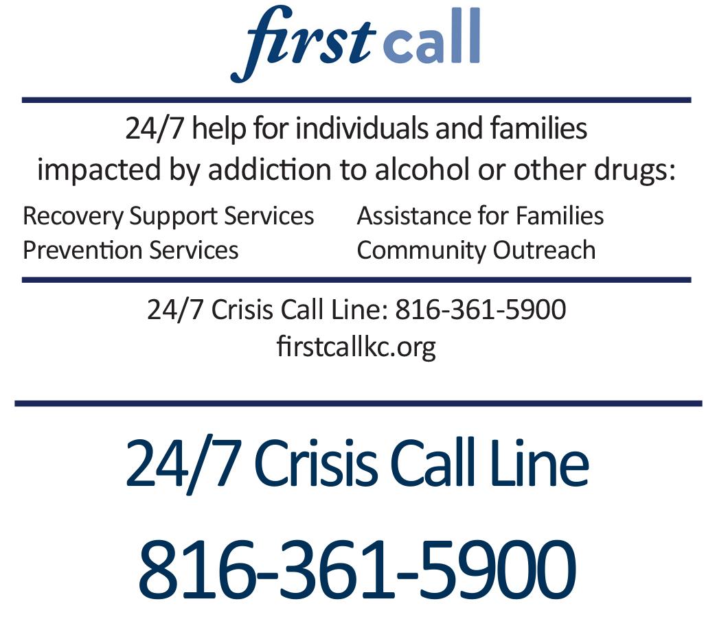 First Call Crisis Call Line: 816-361-5900