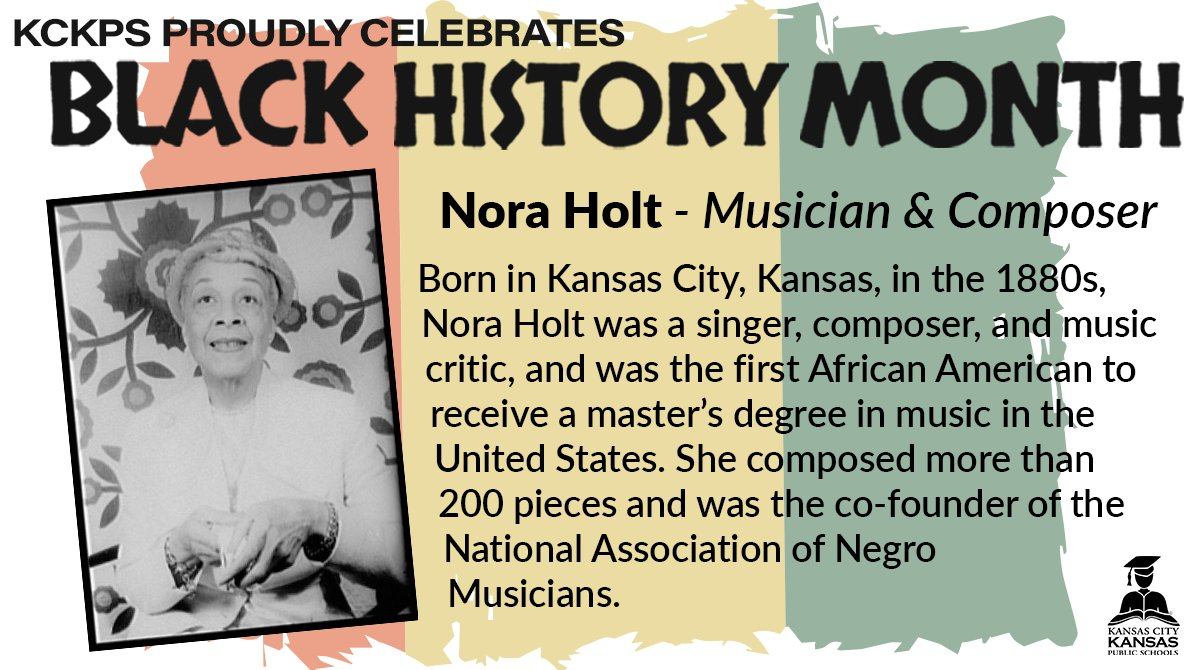 KCKPS Honors Nora Holt, a Kansas City Musician and Composer