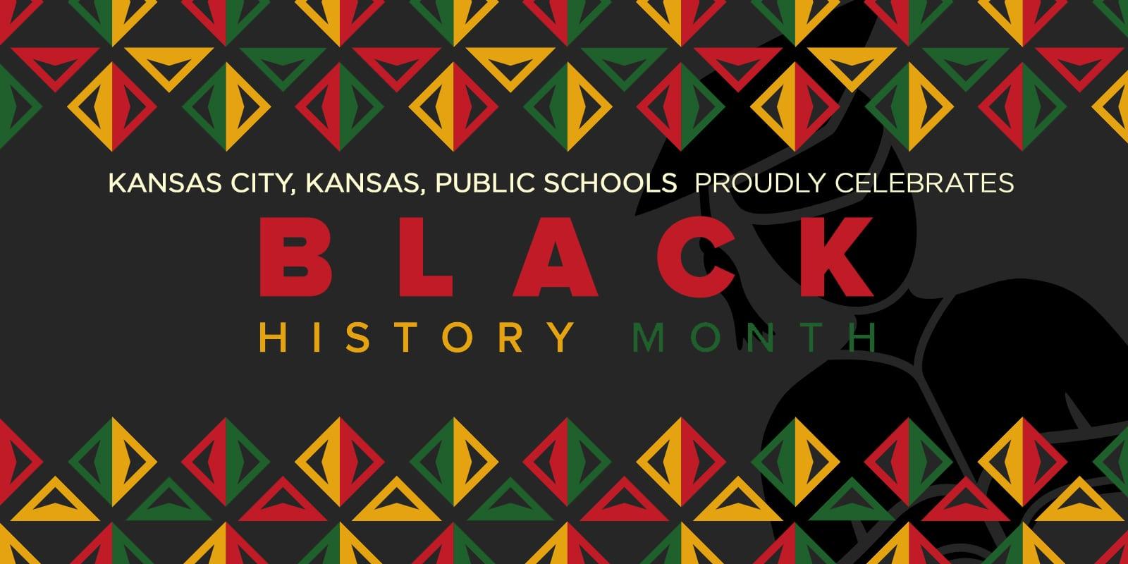 KCKPS Proudly Celebrates Black History Month