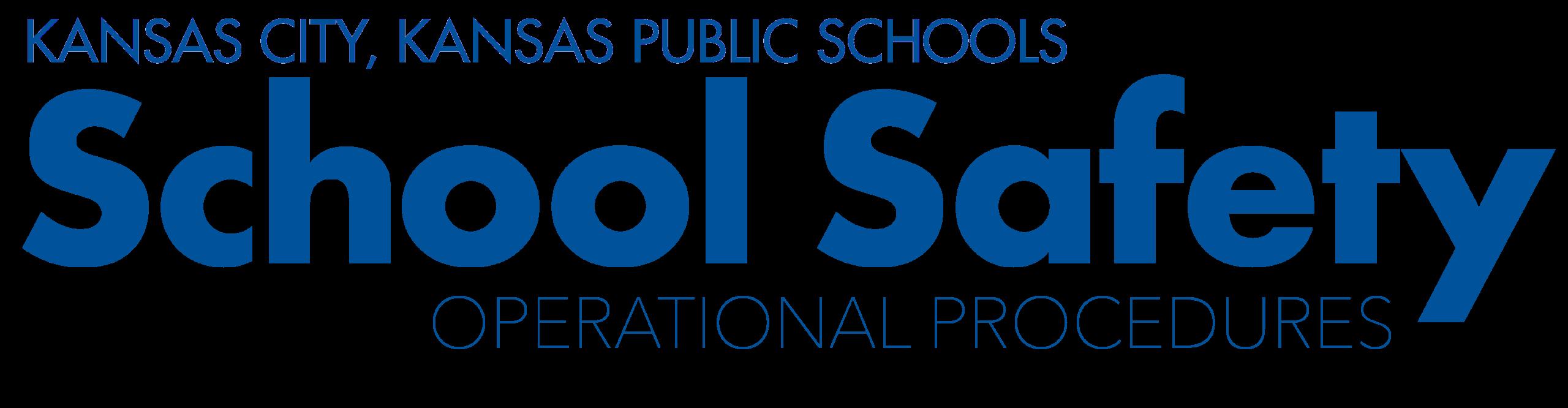 School Safety Operational Procedures