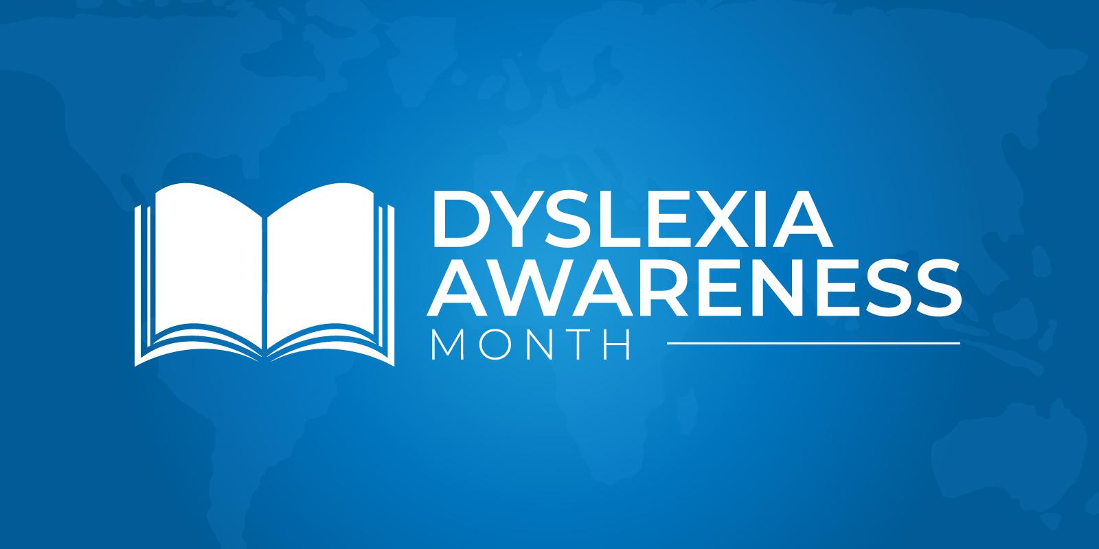 Dyslexia Awareness Month