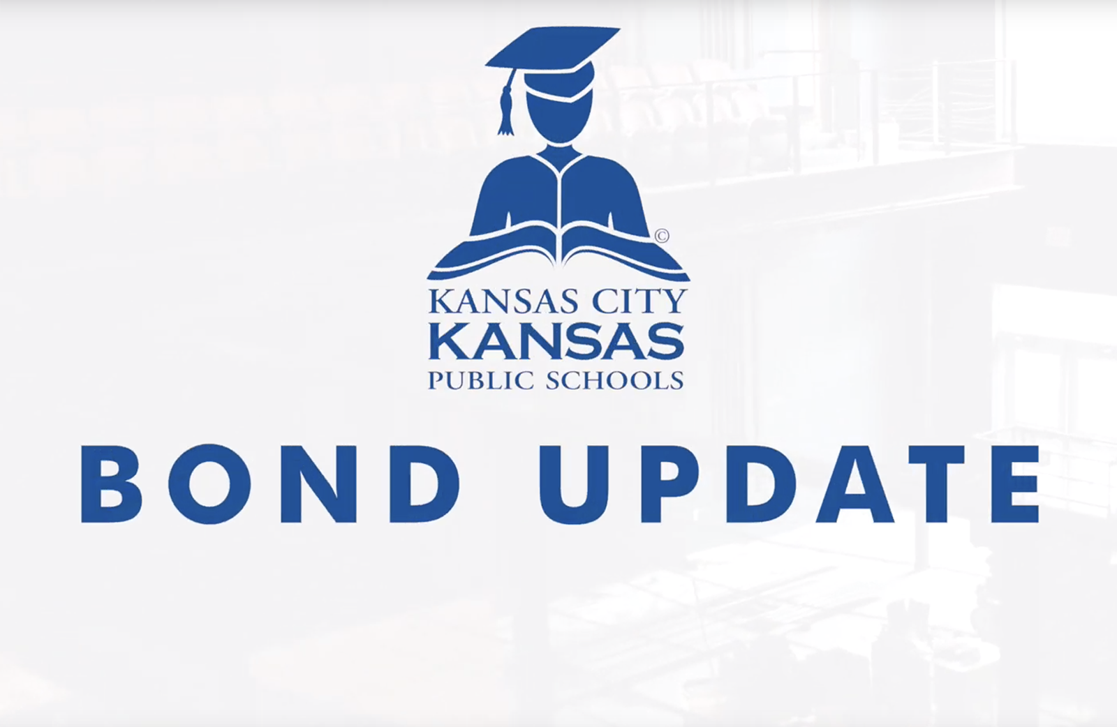 KCKPS Bond Update – June 2019